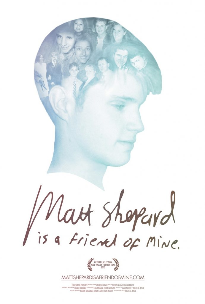 """Matt Shepard is a Friend of Mine"" has won numerous awards, for example a Daytime Emmy Award for Outstanding Special Class Special and Best Documentary at Out on Film."